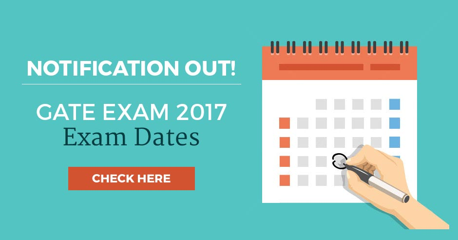 GATE 2017 Notification Out - Check Here